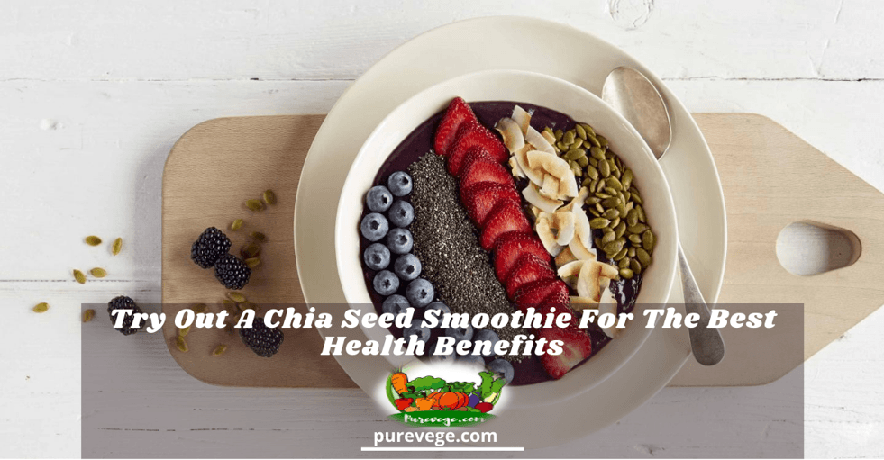chia seed smoothie