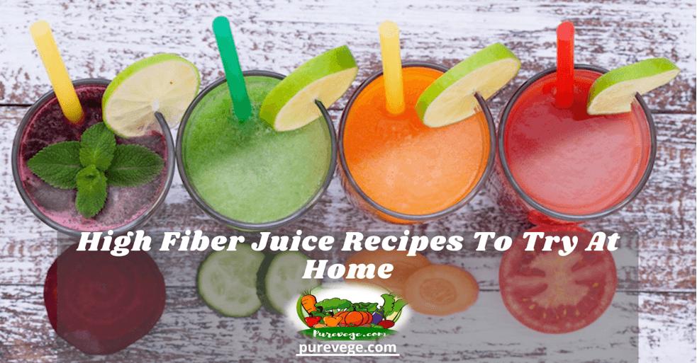 high fiber juice