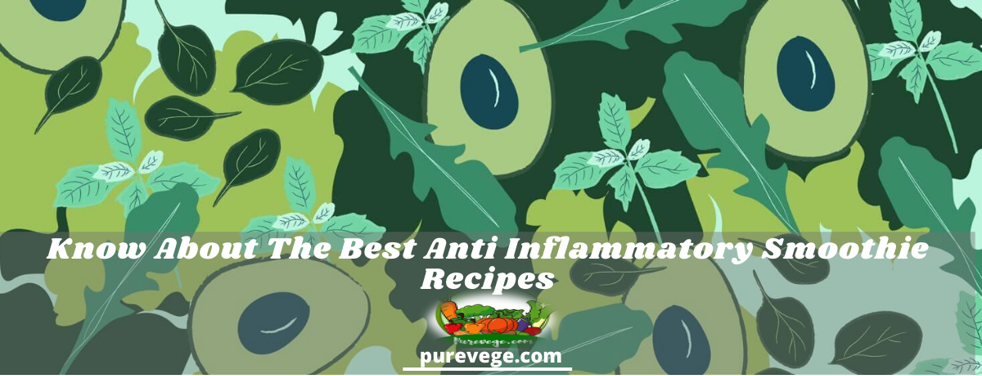 anti inflammatory smoothie recipes