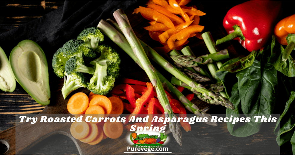 roasted carrots and asparagus